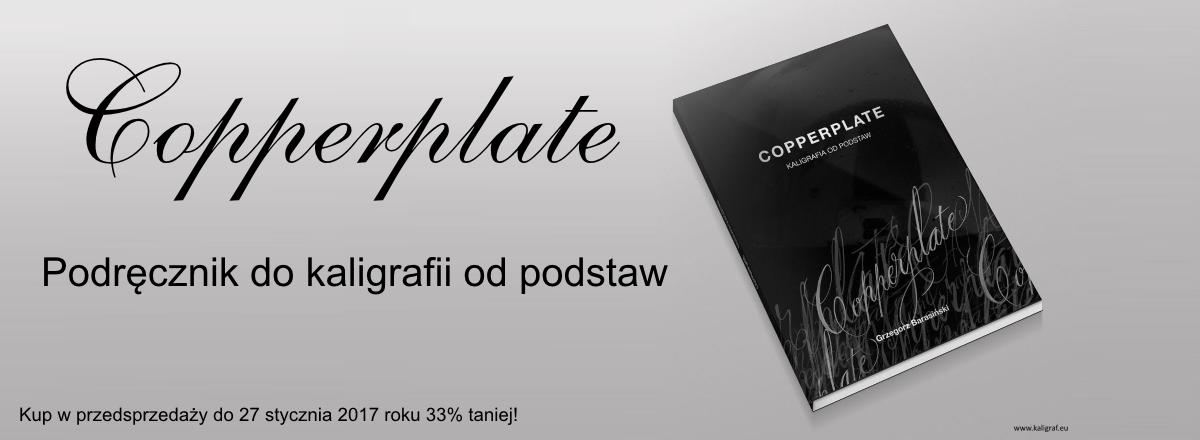 Copperplate. Podręcznik do kaligrafii od podstaw