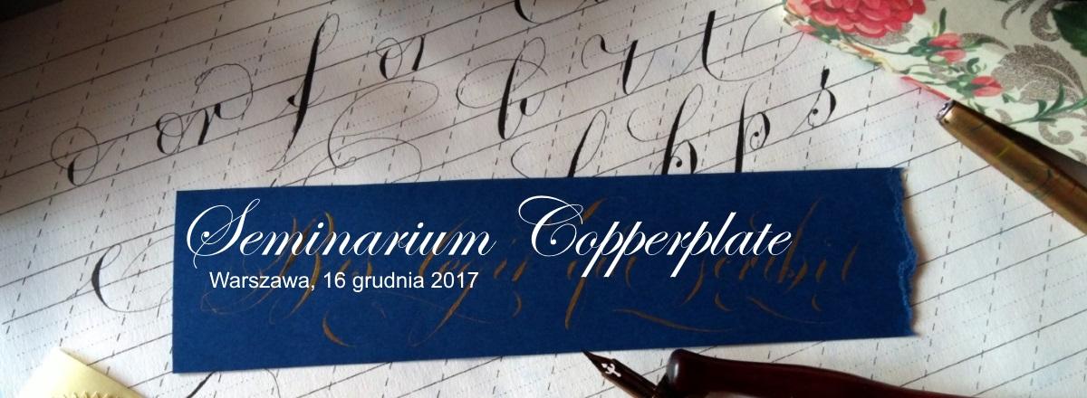 Seminarium Copperplate, Warszawa, 16 grudnia 2018